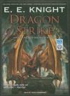 Dragon Strike - E.E. Knight, David Drummond