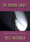 The Moving Target [With Earbuds] - Ross Macdonald, Tom Parker