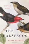 The Galapagos: A Natural History - Henry Nicholls
