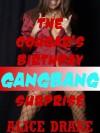 The Cougar's Birthday Gangbang Surprise - Alice Drake