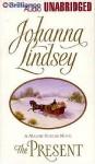 The Present (Audio) - Johanna Lindsey, Laural Merlington
