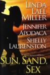 Sun, Sand, Sex (includes Pride, #2.5) - Linda Lael Miller, Jennifer Apodaca, Shelly Laurenston, Shelly Laurenston Linda Miller Jennifer Apodaca
