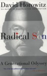 Radical Son: A Generational Odyssey - David Horowitz