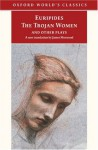 The Trojan Women and Other Plays - Euripides, James Morwood, Edith Hall