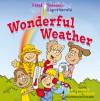 First Science Experiments: Wonderful Weather - Shar Levine, Leslie Johnstone, Steve Harpster