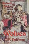 Wolves - W.A. Hoffman