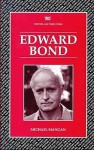 Edward Bond - Bryan Loughrey, Michael Mangan