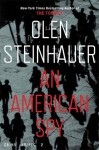 An American Spy (Milo Weaver 3) - Olen Steinhauer
