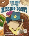 The Case of the Missing Donut - Alison McGhee, Isabel Roxas