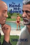 The Hand-me-down - Zahra Owens