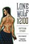 Lone Wolf 2100 Volume 3: Pattern Storm (Lone Wolf 2100) - Mike Kennedy, Francisco Ruiz Velasco
