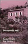 Borrowed Lives - Stanley Corngold, Irene Giersing