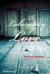 The Laboratory of Love - Patrick Roscoe