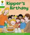 Kipper's Birthday (Oxford Reading Tree, Stage 2, More Stories A) - Roderick Hunt, Alex Brychta