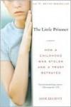 The Little Prisoner: A Memoir - Jane Elliott