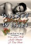Wicked Christmas Wishes - Tara Fox Hall, Jaden Sinclair, J. Troy Seate