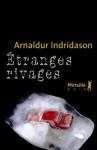 Étranges rivages (Bibliothèque nordique) (French Edition) - Arnaldur Indriðason, Éric Boury
