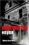 Manchester House - Donald Allen Kirch