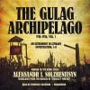 The Gulag Archipelago, 1918-1956, Vol. 1: An Experiment in Literary Investigation, I-II - Aleksandr Solzhenitsyn, Frederick Davidson