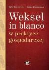 Weksel in blanco w praktyce gospodarczej - Rafał Mroczkowski, Renata Mroczkowska