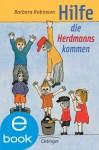 Hilfe, die Herdmanns kommen (German Edition) - Barbara Robinson, Wilhelm Schlote, Nele Maar, Paul Maar