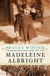 Prague Winter: A Personal Story of Remembrance and War, 1937-1948 (Audio) - Madeleine Albright