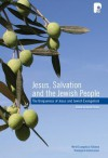 Jesus, Salvation and the Jewish People: Papers on the Uniqueness of Jesus and Jewish Evangelism Presented at a Conference Conducted by the WEA Theolog - David Parker