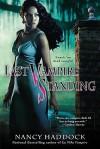 Last Vampire Standing - Nancy Haddock