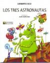 Los Tres Astronautas - Umberto Eco