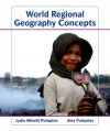 World Regional Geography Concepts - Lydia Mihelic Pulsipher, Alex Pulsipher