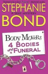 4 Bodies and a Funeral (Body Movers) - Stephanie Bond