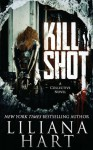 Kill Shot - Liliana Hart