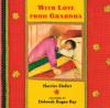 With Love from Grandma - Harriet Ziefert, Deborah Kogan Ray