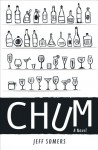 Chum: A Novel - Jeff Somers
