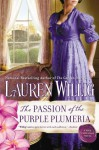 The Passion of the Purple Plumeria (Pink Carnation, #10) - Lauren Willig