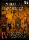 En Busqueda del Tiempo Perdido IV (Sodoma y Gomorra) (En busca del tiempo perdido) (Spanish Edition) - Marcel Proust