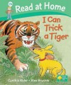 I Can Trick a Tiger (Read At Home: Level 2b) - Cynthia Rider
