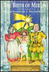 The Birth of Merlin or the Child Hath Found His Father - Roy Hudd, R.J. Stewart, William Rowley, William Shakespeare
