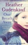 One Breath Away - Heather Gudenkauf