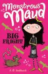 Big Fright - A.B. Saddlewick