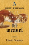 A Few Things You Should Know About the Weasel - David Starkey