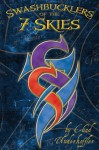 Swashbucklers of the 7 Skies - Chad Underkoffler