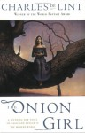 The Onion Girl - Charles de Lint