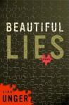 Beautiful Lies: A Novel - Lisa Unger