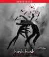 Hush, Hush (Audio) - Becca Fitzpatrick, Caitlin Greer