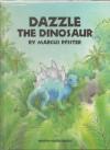 Dazzle the Dinosaur - Marcus Pfister, J. Alison James