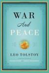 War and Peace - Larissa Volokhonsky, Richard Pevear, Leo Tolstoy