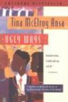 Ugly Ways (Harvest American Writing) - Tina McElroy Ansa