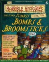 The Slimy Stuarts: Bombs and Broomsticks (Horrible History Magazines, #6) - Terry Deary, Martin C. Brown, Alan Craddock, Patrice Aggs