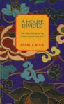 A House Divided - Pearl S. Buck